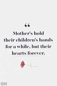 17 Comforting Loss Of Mother Quotes Quotes To Remember Moms Who