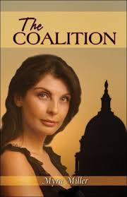 The Coalition: Miller, Myra: 9781424113910: Amazon.com: Books