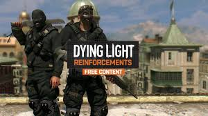 Dying Light Exclusive Content Dying Light Content Drop 0 Now Live On Pc Includes New