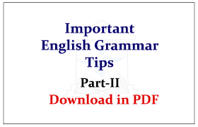 Grammar Tips Important English Grammar Tips Part Ii Download In Pdf