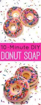 diy donut scented soap these diy donut shaped soaps are quick and easy to make and they smell just like fresh baked donuts too