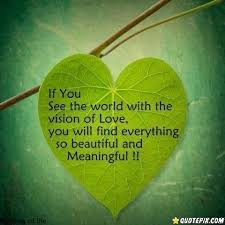 Beautiful Pictures With Meaningful Quotes Best Of If You See The World With Loveeverything Will Be So Beautiful And
