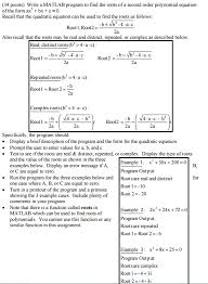question write a matlab program to find the roots of a second order polynomial equation of the form ax 2