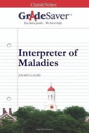 interpreter of maladies essays gradesaver interpreter of maladies jhumpa lahiri