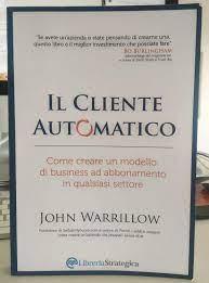 Il Cliente Automatico: recensione video del libro di J. Warillow