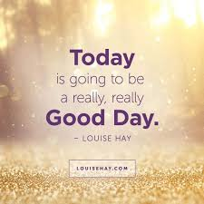 Today Was A Good Day Quotes Amazing Its Going To Be A Good Day Quotes Hd Image New HD Quotes