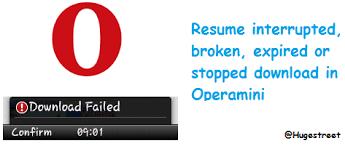 How To Resume Failed, Broken Downloads in Opera mini