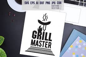 Sports, grill master, diy dad free svg bundle (note: Grill Master Quote Svg Eps Ai Cdr Dxf Png Jpg 98252 Svgs Design Bundles Grill Master Svg Svg Quotes