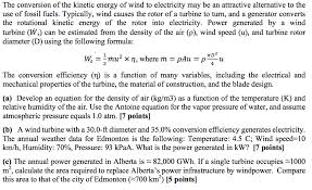 question the conversion of the kinetic energy of wind to electricity may be an attractive alternative to t