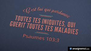 La Bible Versets Illustrés Psaumes 1033 Cest Lui Qui Pardonne