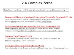 2 4 complex zeros recall that a number z a bi is a complex number