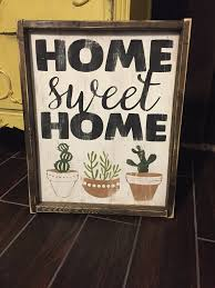 Small Picture Home Sweet Home Cactus JaxnBlvd