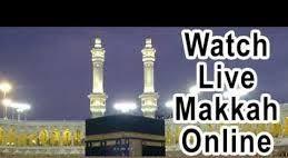 Watch Live Makkah 2018