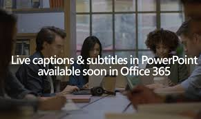 Office 365 Live Latest Insider Update Of Office 365 For Windows Brings Live Captions