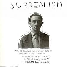 Salvador Dali Quotes Delectable Surrealism Is Destructive But It Destroys Only What It Considers To