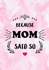 Because Mom Said So Moms Journal Diary Notebook Gift For Mom
