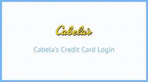 cabela s credit card login in 2018