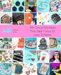 30 cricut gift ideas that take 1 hour