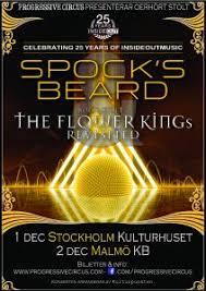 SPOCK'S BEARD & ROINE STOLT'S <b>THE FLOWER KINGs</b> ...