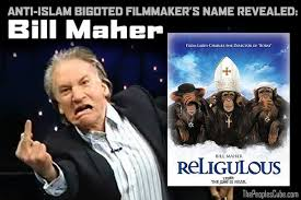 Bill_Maher_Religilous_Anti_Islam_Film.jpg via Relatably.com