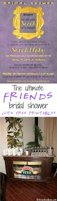 The Ultimate Friends Tv Show Bridal Shower Friends Tv Free