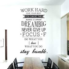 office deco. Wall Decor For Office At Work Inspirational Hard Stay  Humble Quotes Vinyl Deco T