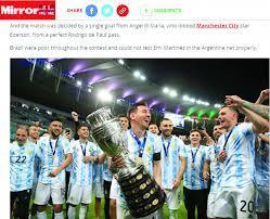 الصحف العالمية بعد تتويج الأرجنتين: الآن يستطيع ميسي أن ينظر في عين رونالدو