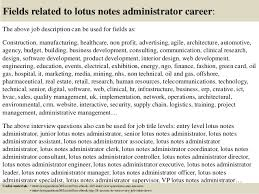 18 fields related to lotus notes administrator lotus notes admin jobs