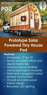 Small Picture Tour of Prototype Solar Powered Tiny House Pod Tiny Quality Homes