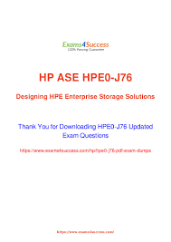 Designing Hpe Backup Solutions Pass Hpe0 J76 Hpe Enterprise Exam Questions With Success
