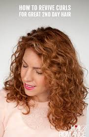 hair romance how to revive curls for great second day hair