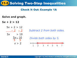 solving two step inequalities check it out example 1a 5x 2 12 2 2subtract 2
