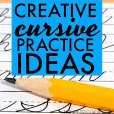 creative ideas to practice cursive writing
