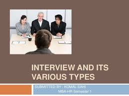 Job Interview Types Types Of Interviews