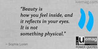 Quote Inner Beauty Best of 24 Quotes That Reflect Your Inner Beauty That Radiates From Within