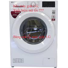 Bảng mã lỗi máy giặt LG và cách khắc phục