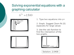 22 solving exponential equations with a graphing calculator