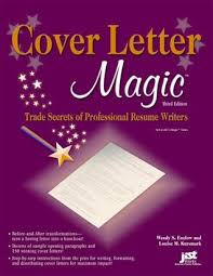 Cover Letter Magic Trade Secrets Of Professional Resume Writers By