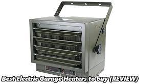 220 volt electric garage heater best electric garage heaters best 220 volt electric garage heater
