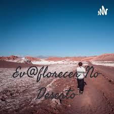 Ev@florecer No Deserto