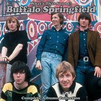 <b>Buffalo Springfield</b> - What's That Sound? Complete Albums ...