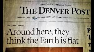denver post front page. flat earth makes denver front page * stars as projectors pain merging mandela effect letters post