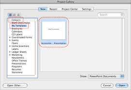 powerpoint 2008 for mac accessible digital office document adod image demonstrates location of my templates in category section and an accessible template in the template