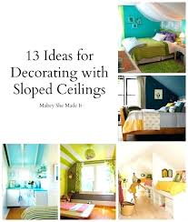 Ideas For Decorating Apartments Interesting Sloped Ceiling Bedroom Ideas Slanted Ceiling Bedroom Ideas Slanted