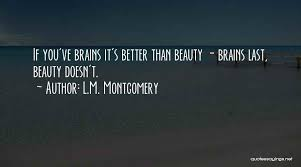 Brains Over Beauty Quotes Best Of Top 24 Beauty Plus Brains Quotes Sayings