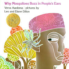 Amazon | Why Mosquitoes Buzz in People's Ears | Aardema, Verna, Dillon,  Diane | Bugs & Spiders