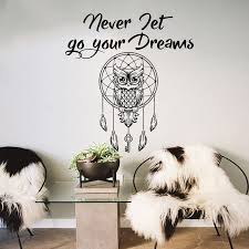 Never Let Go Of Your Dreams Quotes Best Of Owl Dream Catcher Wall Decal Quote Never Let Go Your Dreams Bohemian