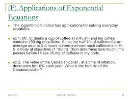 f s of exponential equations the logarithmic function has s for solving everyday situations