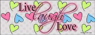 Live Love Laugh Quotes Extraordinary Live Laugh Love Facebook Covers Live Laugh Love FB Covers Live