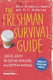 the freshman survival guide hachette book group the freshman survival guide